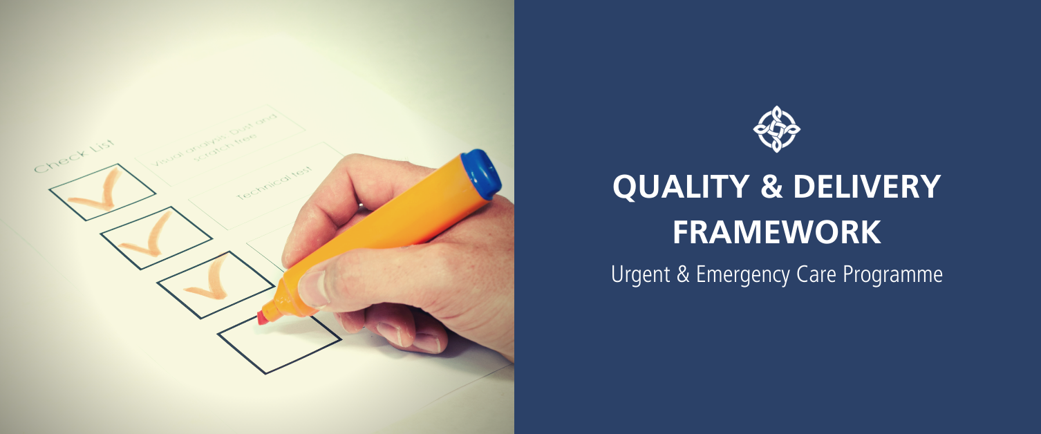 Quality and Delivery Framework Placeholder